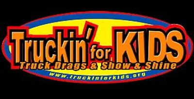 Truckin' For Kids Truck Drags & Show & Shine