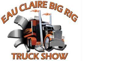 Eau Claire Big Rig Truck Show 2020